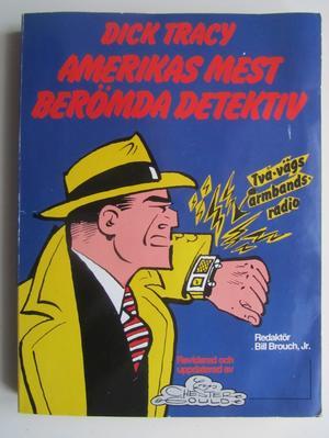 Dick Tracy - Amerikas mest berömda Detektiv