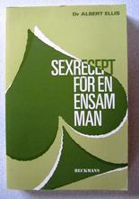 Sexrecept för en ensam man av Dr Albert Ellis