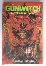 Gunwitch Outskirts of doom