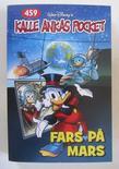 Kalle Ankas pocket 459 Fars på Mars