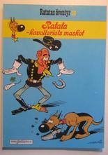 Lucky Luke 56 Ratatas äventyr: Ratata - kavalleriets maskot