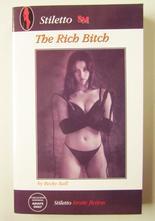 The Rich Bitch av Becky Ball