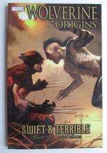 Wolverine Origins Vol 3 Swift & Terrible