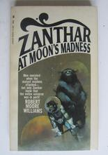Williams Robert Moore Zanthar at Moon's Madness