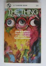 Campbell John W. The Thing From Outer Space