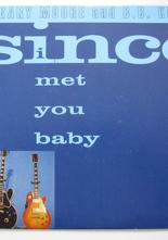 "Gary Moore Since I Met You Baby / The Hurt Inside 7"" singel"