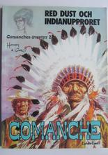 Comanches äventyr 02 Red Dust och indianupproret