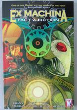 Ex Machina Vol 3 Fact v. Fiction
