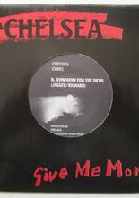 "Chelsea Give Me More / Symphaty For the Devil 7"" singel"