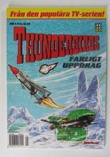 Thunderbirds 01 Farligt uppdrag
