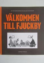 Jan Berglin Berglin Välkommen till Fjuckby