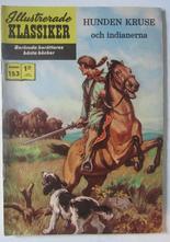 Illustrerade Klassiker 153 Hunden Kruse 2:a uppl Vg+