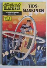Illustrerade Klassiker 046 Tidsmaskinen 1:a uppl. Vg+
