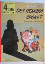 Fenomenala 4:ans äventyr 04 Det hemska spöket 1:a uppl.