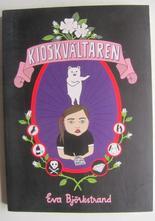 Kioskvältaren Eva Björkstrand