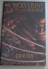 Wolverine Origins Vol 2 Savior Hardcover