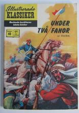 Illustrerade Klassiker 045 Under två fanor 2:a uppl. Fn