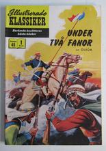 Illustrerade Klassiker 045 Under två fanor 1:a uppl. Fn