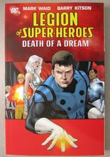 Legion of Super-Heroes Vol 2 - Death of a Dream