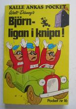 Kalle Ankas pocket 016 Björnligan i knipa