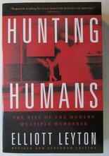 Hunting Humans, Elliot Leyton