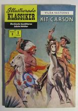 Illustrerade Klassiker 003 Kit Carson 1:a uppl. Vg+