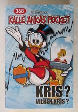 Kalle Ankas pocket 368 Kris? Vilken kris?