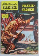Illustrerade Klassiker 032 Prärievagnen 5:e uppl. Vg