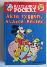 Kalle Ankas pocket 031 Akta ryggen, Svarte-Petter
