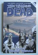 Walking Dead Volym 3 I tryggt förvar