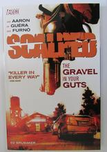 Scalped 04 The Gravel In Your Guts