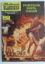 Illustrerade Klassiker 132 Pompejis sista dagar 2:a uppl Fn