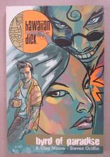 Hawaiian Dick Vol 1 Byrd of Paradise