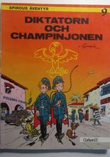 Spirou 09 Diktatorn och champinjonen