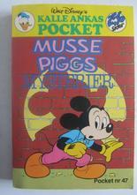 Kalle Ankas pocket 047 Musse Piggs mysterier