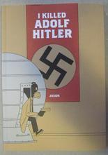 Jason - I Killed Adolf Hitler