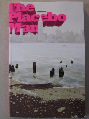 Placebo Man