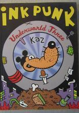 Ink Punk Underworld Three av KAZ