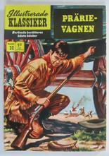 Illustrerade Klassiker 032 Prärievagnen 5:e uppl. Fn