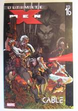 Ultimate X-Men Vol 16 Cable