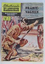 Illustrerade Klassiker 032 Prärievagnen 1:a uppl. Fair
