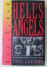 Hell's Angels Three Can Keep a Secret if Two Are Dead