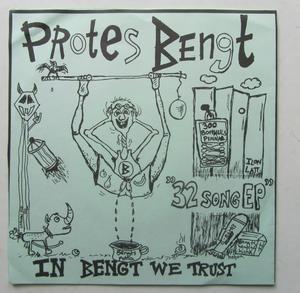 Protes Bengt In Bengt We Trust 32 Song EP
