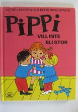 Pippi Långstrump Pippi vill inte bli stor 2:a uppl.