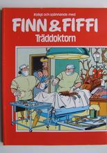Finn och Fiffi 04 Träddoktorn