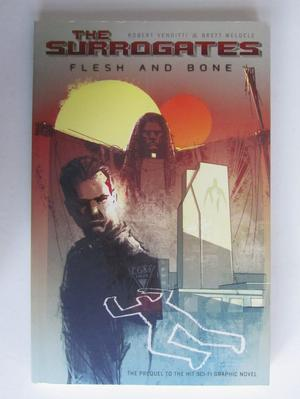 Surrogates Flesh and Bone