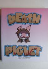 Death Piglet Johan Branstedt